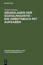 Grundlagen Der Soziolinguistik - Ein Arbeitsbuch Mit Aufgaben