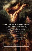 Christ As Conqueror and Reconciler