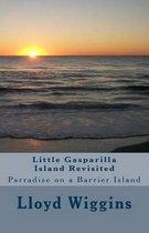 Little Gasparilla Island Revisited