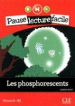 Les phosphorescents (Niveau 5)