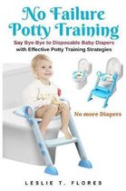 No Failure Potty Training