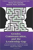Gender, Communication, and the Leadership Gap