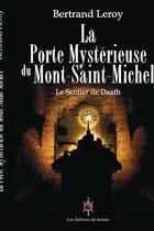 La Porte Myst rieuse Du Mont-Saint-Michel