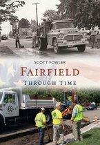 Fairfield Through Time