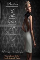 Passion of The Soul – A Collection of 35 Erotic Ebooks