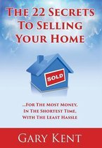 The 22 Secrets To Selling Your Home