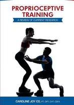 Proprioceptive Training