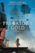Predator's Gold (Mortal Engines, Book 2)