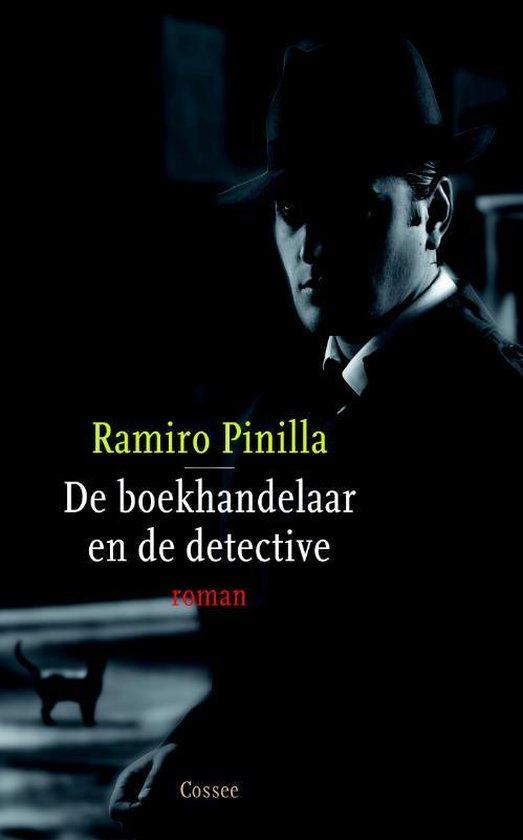 De boekhandelaar en de detective - Ramiro Pinilla |