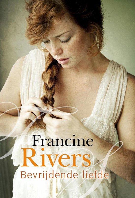 BEVRIJDENDE LIEFDE - Francine Rivers |