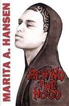 Behind the Hood