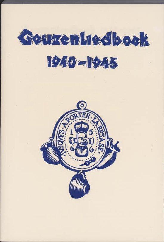 Geuzenliedboek 1940-1945 - Diverse auteurs  