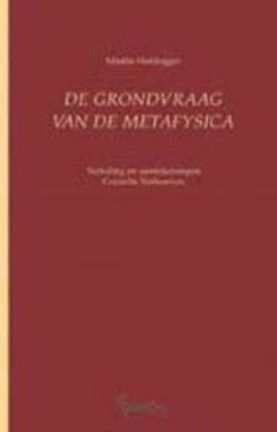 De grondvraag van de metafysica - M. Heidegger |