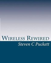 Wireless Rewired