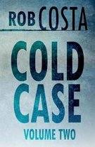 Cold Case Vol 2