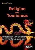 Religion und Tourismus. Darstellungen von Religionen im Lonely Planet Singapore