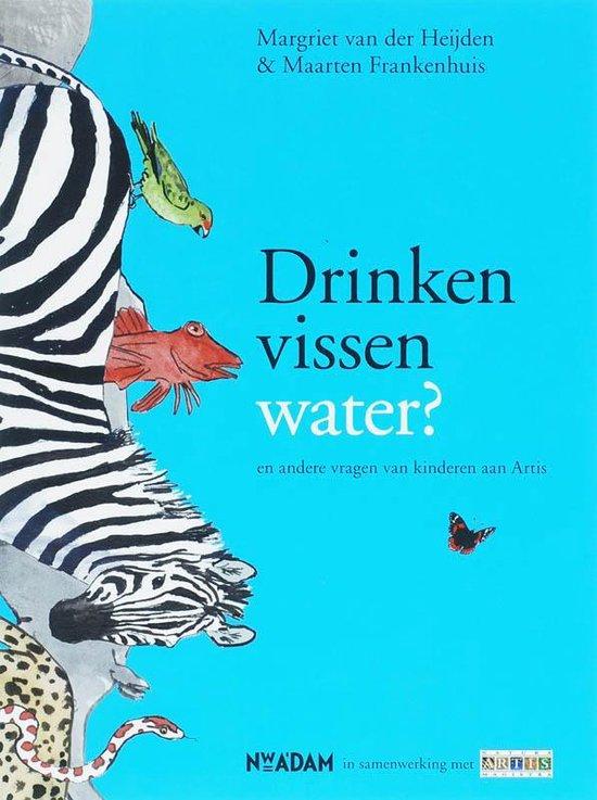 Drinken vissen water ? - Margriet van der Heijden pdf epub