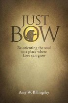 Just Bow