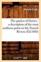 The Garden of Hy�res