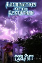 Lacrimation of the Leviathan