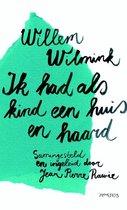 Boek cover Ik had als kind een huis en haard van Willem Wilmink (Paperback)