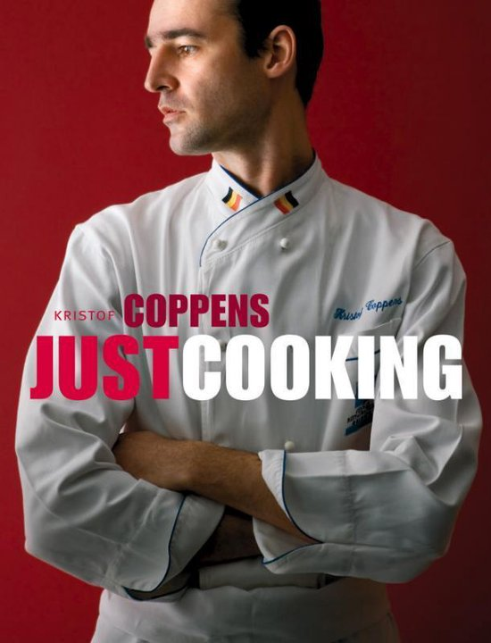 Just Cooking Kristof Coppens - Kristof Coppens |