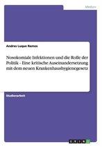 Nosokomiale Infektionen und die Rolle der Politik - Eine kritische Auseinandersetzung mit dem neuen Krankenhaushygienegesetz