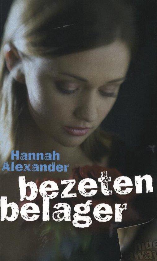 Hideaway 4 - Bezeten belager - Hannah Alexander |