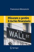 Misurare E Gestire Il Rischio Finanziario