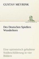 Des Deutschen Spiessers Wunderhorn