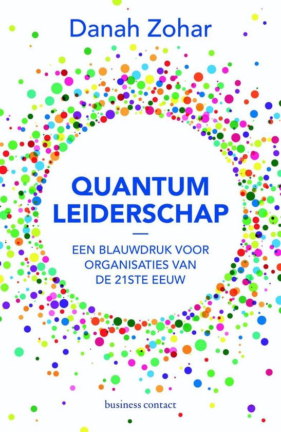 Quantum-leiderschap - Danah Zohar |