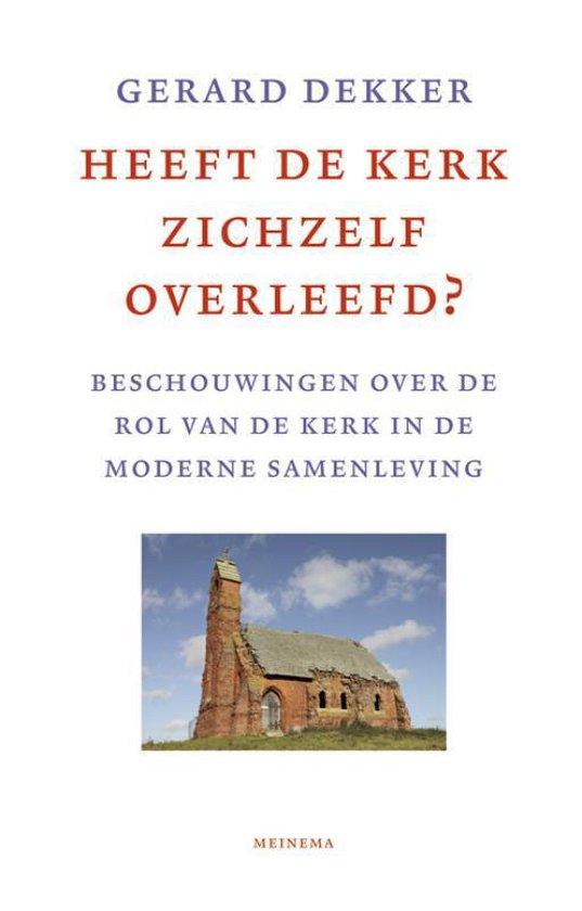 Heeft De Kerk Zichzelf Overleefd? - Gerard Dekker pdf epub
