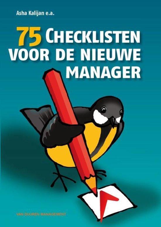 75 Checklisten voor de nieuwe manager - Asha Kalijan |