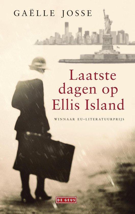 Laatste dagen op Ellis Island - Gaëlle Josse |