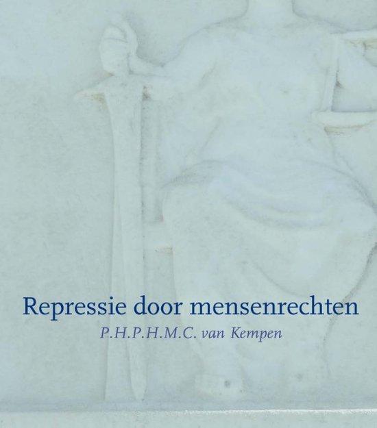 Repressie door mensenrechten - P.H.P.H.M.C. van Kempen | Fthsonline.com