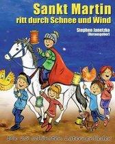 Sankt Martin Ritt Durch Schnee Und Wind - Die 25 Sch nsten Laternenlieder