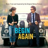Begin Again - Music From And Inspir