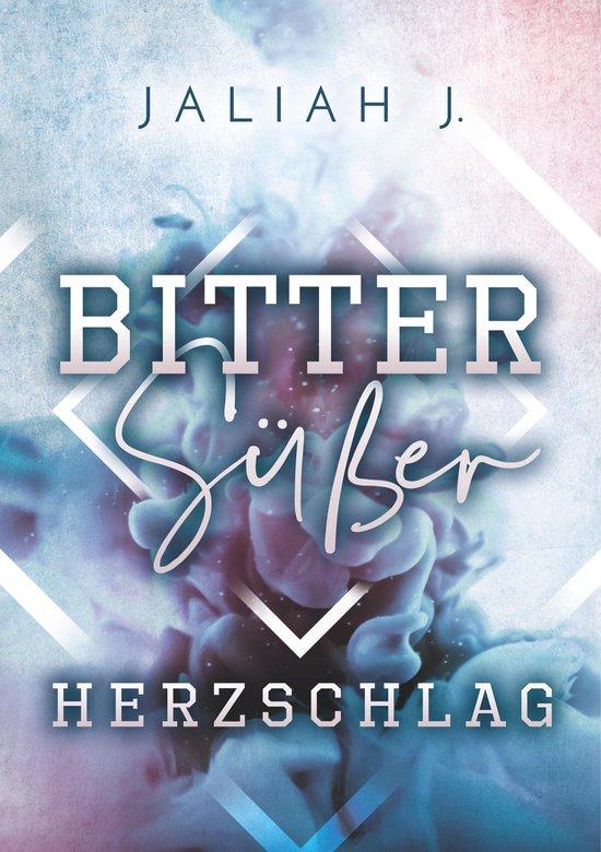 Boek cover Bittersüßer Herzschlag van Jaliah J.