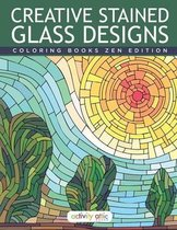 Creative Stained Glass Designs Coloring Books Zen Edition