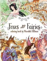 Foxes & Fairies Coloring Book by Meredith Dillman
