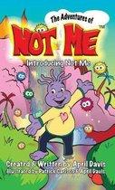 Introducing Not Me
