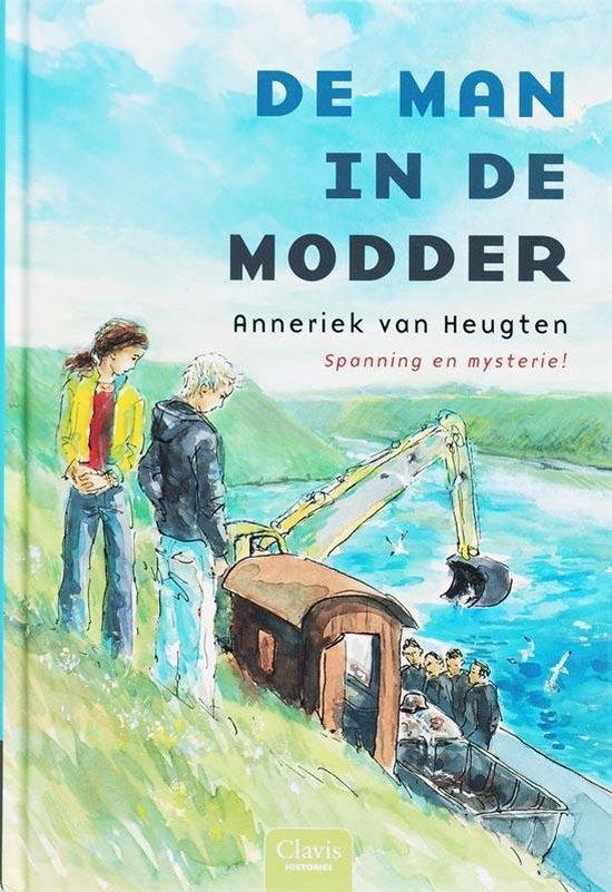 Cover van het boek 'De man in de modder' van Anneriek van Heugten