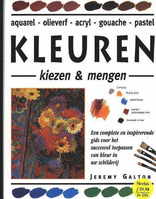 Kleuren kiezen en mengen - Jeremy Galton | Fthsonline.com