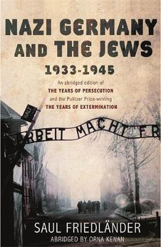 Boek cover Nazi Germany and the Jews van Prof Saul Friedlander (Paperback)