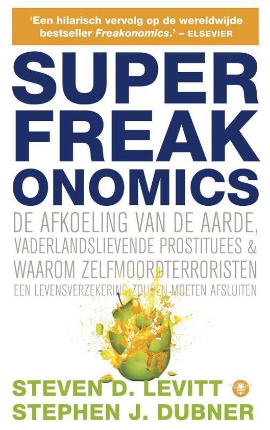 Superfreakonomics - Steven D. Levitt |