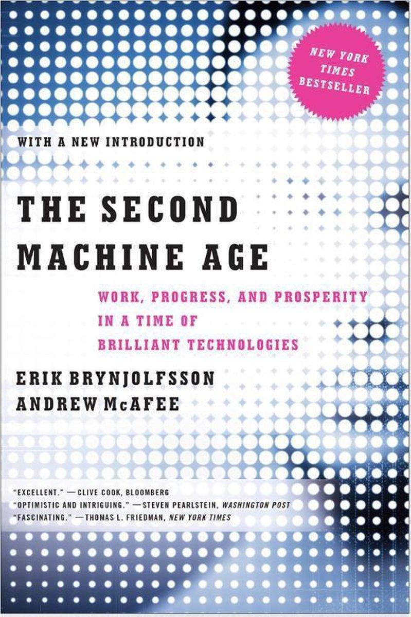 The Second Machine Age - Erik Brynjolfsson