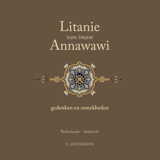 Litanie van imam Annawawi - Muhyi Addin Yahya Ibn Sharaf Annawawi |