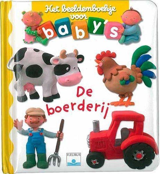 Het beeldenboekje voor baby's De boerderij - Beaumont |