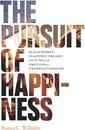 Boek cover The Pursuit of Happiness van Bianca C. Williams