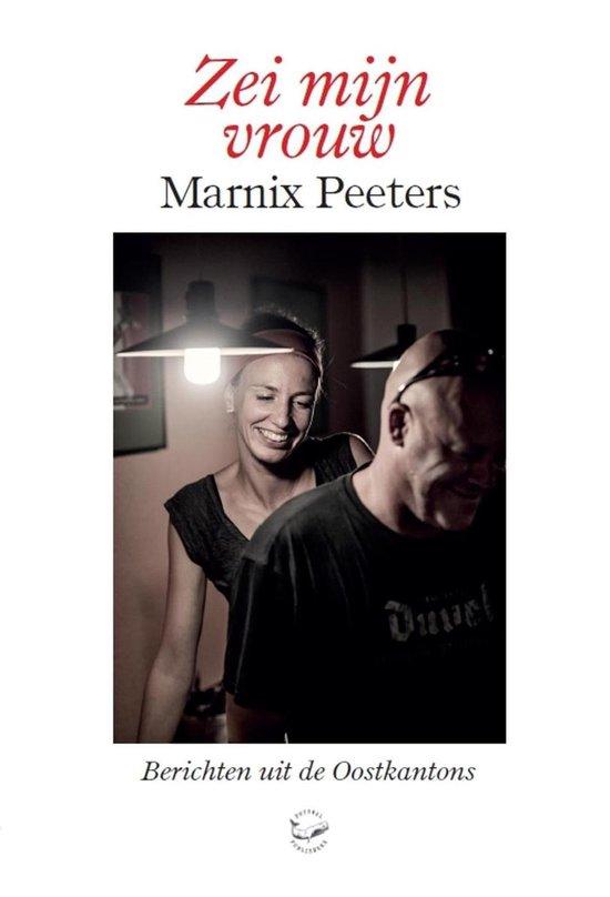 Zei mijn vrouw - Marnix Peeters   Fthsonline.com